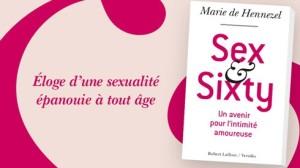 sex&sixty - éloge de la none tantrique